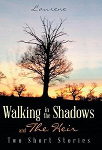 Walking in the Shadows: And the Heir