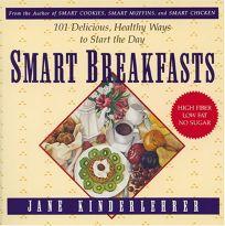 Smart Breakfasts: 101 Delicious