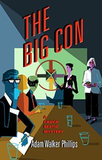 The Big Con: A Chuck Restic Mystery