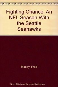 Fighting Chance: An NFL Season with the Seattle Seahawks