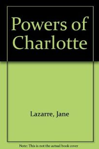 The Powers of Charlotte