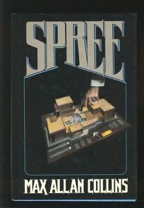 Spree: Max Allan Collins