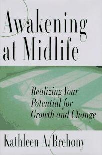 Awakening at Midlife