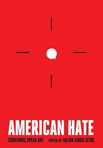 American Hate: Survivors Speak Out