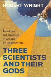 Three Scientist & Gods