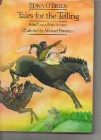 Tales for the Telling: Irish Folk & Fairy Stories