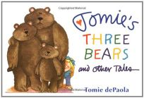Tomies Three Bears and Other Tales