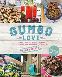 Gumbo Love: Recipes for Gulf Coast Cooking