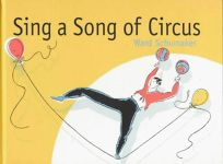 Sing a Song of Circus