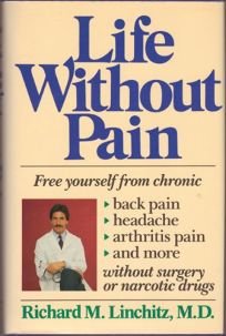 Life Without Pain: Free Yourself from Chronic Back Pain