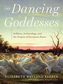 The Dancing Goddesses: Folklore