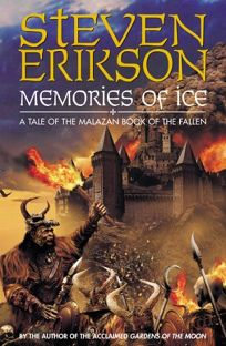 Memories of Ice Malazan Book of the Fallen 3