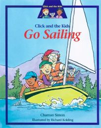 Click and the Kids Go Sailing