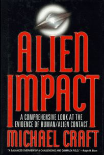 Alien Impact: A Comprehensive Look at the Evidence of Human-Alien Contact