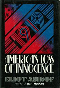 1919: Americas Loss of Innocence