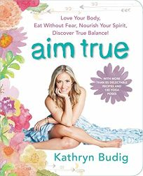Aim True: Love Your Body