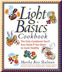 Light Basics Cookbook: The Only Cookbook Youll Ever Need If You Want to Cook Healthy