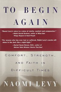 To Begin Again: The Journey Toward Comfort