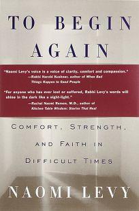 To Begin Again: The Journey Toward Comfort