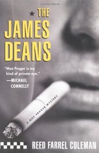 THE JAMES DEANS: A Moe Prager Mystery