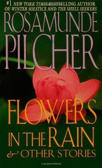 Flowers in the Rain: And Other Stories