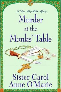 Murder at the Monks Table: A Sister Mary Helen Mystery