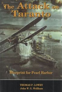 The Attack on Taranto: Blueprint for Pearl Harbor