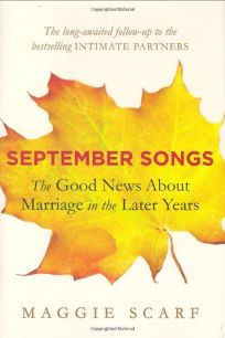 September Songs: The Bonus Years of Marriage