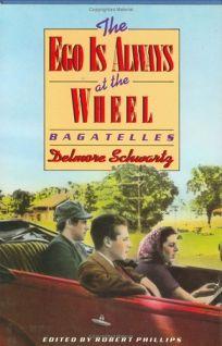 Ego is Always at the Wheel: Bagatelles