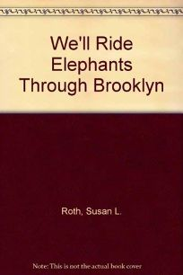 Well Ride Elephants Through Brooklyn