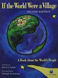 If the World Were a Village: A Book about the Worlds People