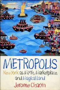 Metropolis: New York as Myth