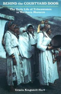 Behind the Courtyard Door: The Daily Life of Tribeswomen in Northern Morocco