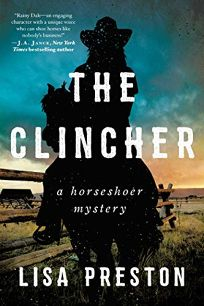 The Clincher: A Horseshoer Mystery