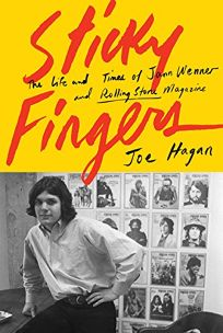 Sticky Fingers: The Life and Times of Jann Wenner and 'Rolling Stone' Magazine