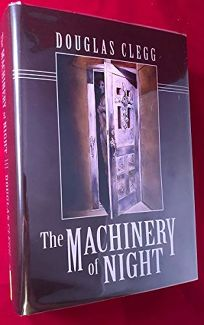 THE MACHINERY OF NIGHT