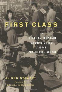 First Class: The Legacy of Dunbar