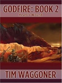 Godfire: Book 2: Hearts Wound
