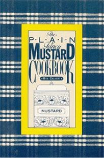 The Plain & Fancy Mustard Cookbook