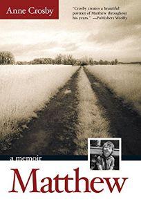 Matthew: A Memoir