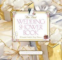 Best Wedding Shower Book: A Complete Guide for Party Planners