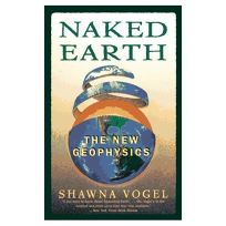 Naked Earth: 8the New Geophysics