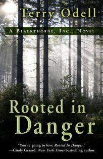 Rooted in Danger