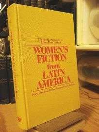 Womens Fiction from Latin America: Selections from Twelve Contemporary Authors