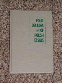 Four Decades of Polish Essays