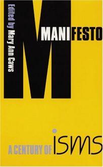 MANIFESTO: A Century of Isms