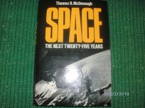 Space: The Next Twenty-Five Years