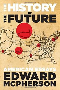 The History of the Future: American Essays