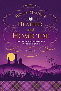 Heather and Homicide: The Highland Bookshop Mystery Series