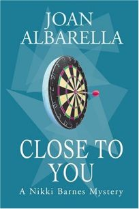 CLOSE TO YOU: A Nikki Barnes Mystery